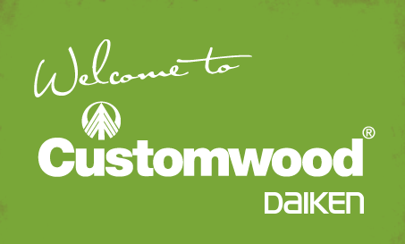 Welcome to Customwood by Daiken